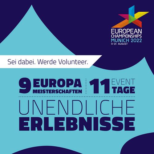 GESUCHT: Volunteers für die European Championships München 2022